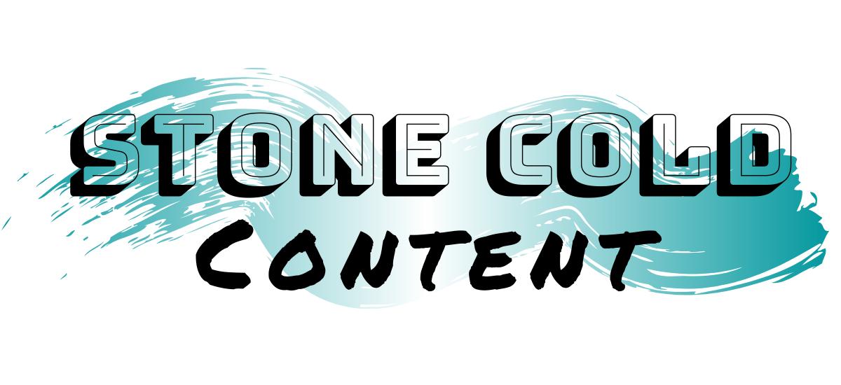 Stone Cold Content